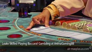 Leaks Skilled Playing Baccarat Gambling at ArenaGaming88